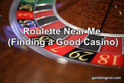 Casino Roulette Near Me